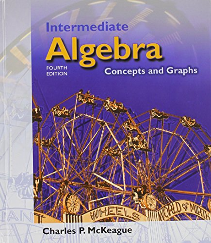 Intermediate Algebra: Concepts and Graphs (with Digital Video Companion, BCA Tutorial, Interactive Intermediate Algebra