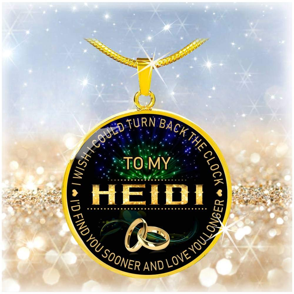 HusbandAndWife Gifts Necklace for Mom and Daughter to My Heidi I Wish I Could Turn Back Clock I Will Find You Sooner Funnyd Charm Necklace Jewelry Gift for Women 18K Gold Plated