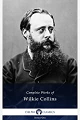 Delphi Complete Works of Wilkie Collins (Illustrated) Kindle Edition