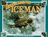 Discovering the Iceman