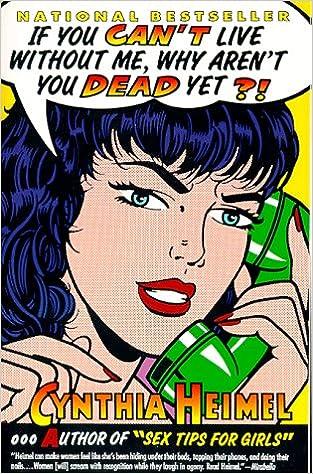 Téléchargez les livres électroniques les plus vendus gratuitement If You Can't Live Without Me, Why Aren't You Dead Yet?! 0060974788 (French Edition) iBook by Cynthia Heimel