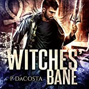 Witches' Bane: Soul Eater Series, Book 2 | Pippa DaCosta