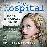 The Hospital | Barbara O'Hare