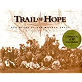 Trail of Hope: The Story of the Mormon Trail, Companion to the PBS Documentary