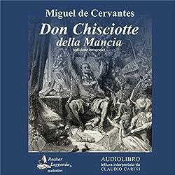 Don Chisciotte della Mancia [Don Quixote of La Mancha]