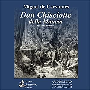 Don Chisciotte della Mancia [Don Quixote of La Mancha] Hörbuch