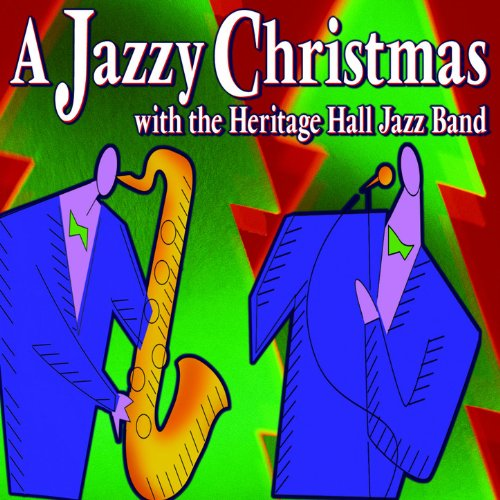 A jazzy Christmas With The Heritage Hall Jazz Band (Christmas Jazz Band Heritage Hall)