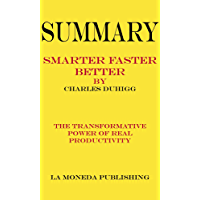 Summary of Smarter Faster Better: The Transformative Power of Real Productivity by Charles Duhigg|Key Concepts in 15 Min…