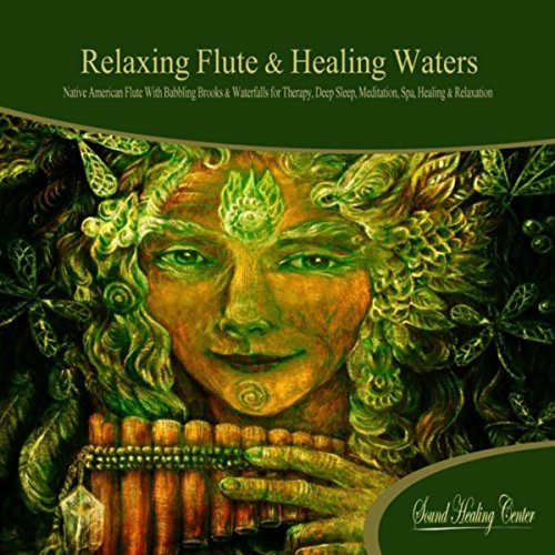 Relaxing Flute & Healing Waters (Native American Flute with Babbling Brooks & Waterfalls) (Flute Center)