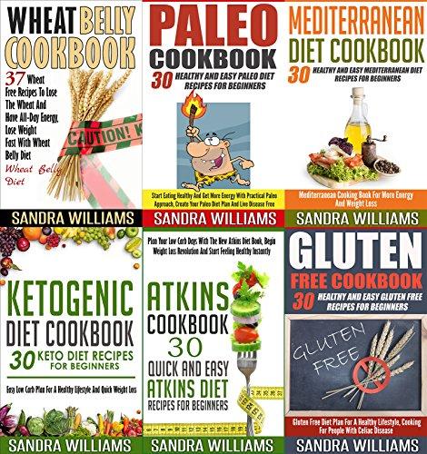 Cookbooks: 187 Recipes Bundle: Paleo Cookbook, Ketogenic Diet Cookbook, Wheat Belly Cookbook, Atkins Cookbook, Mediterranean Diet Cookbook, Gluten Free ... Meal Plans, Practical Superfoods 1) by [Williams, Sandra]