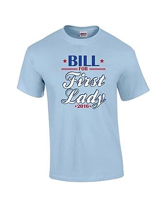 743533fb19 Amazon.com: Trenz Shirt Company Bill Clinton For First Lady 2016 Funny T- Shirt -lightblue-5xl: Clothing
