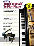 img - for Alfred's Teach Yourself to Play Piano: Everything You Need to Know to Start Playing Now! (Teach Yourself Series) book / textbook / text book