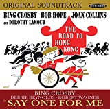 The Road To Hong Kong / Say One For Me