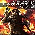 Target Deck: A Deckard Novel Audiobook by Jack Murphy Narrated by Alan Lipman