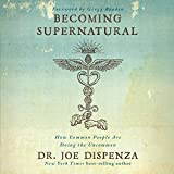 by Dr. Joe Dispenza (Author), Adam Boyce (Narrator), Author's Republic (Publisher) (576)  Buy new: $24.95$16.95