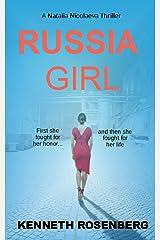 Russia Girl (A Natalia Nicolaeva Thriller Book 1) Kindle Edition