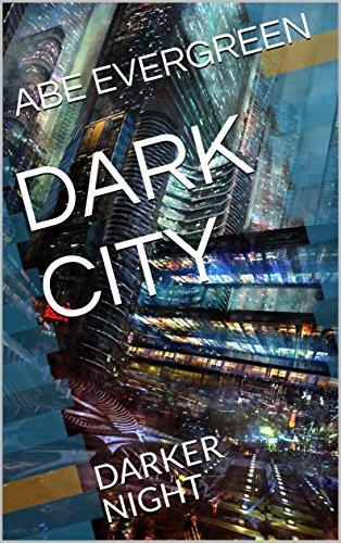 DARK CITY: DARKER NIGHT