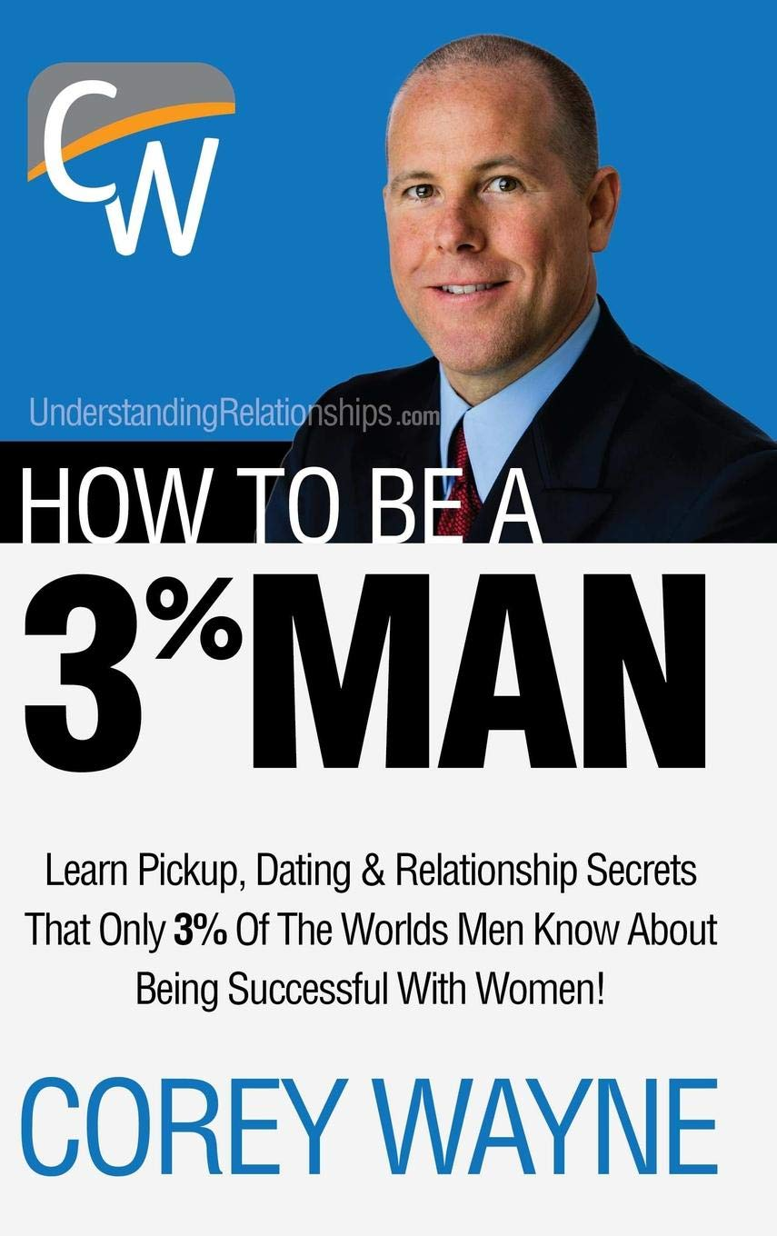 Download How to Be a 3% Man, Winning the Heart of the Woman of Your Dreams pdf epub