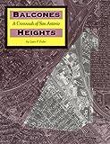 Balcones Heights : A Crossroads of San Antonio, Fisher, Lewis F., 0965150771