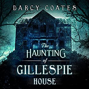 The Haunting of Gillespie House Audiobook