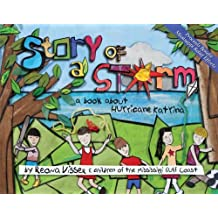 Story of a Storm: A Book About Hurricane Katrina