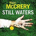 Still Waters   Nigel McCrery