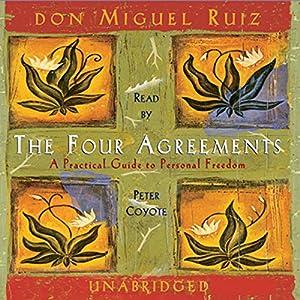 Amazon the four agreements audible audio edition don miguel amazon the four agreements audible audio edition don miguel ruiz peter coyote amber allen publishing inc books platinumwayz