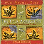 The Four Agreements | don Miguel Ruiz