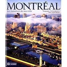 Montréal: Les lumières de ma ville