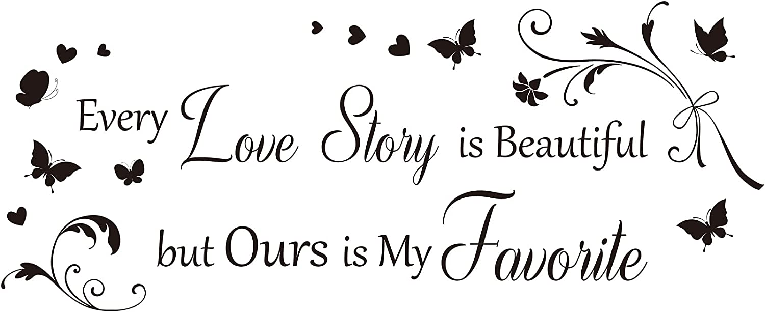 Every Love Story is Beautiful But Ours is My Favorite Wall Decals Stickers Love Quotes Wall Art Decals Vinyl Saying Sticker Removable Inspirational Heart Shape Butterfly Black for Wedding Home Decor