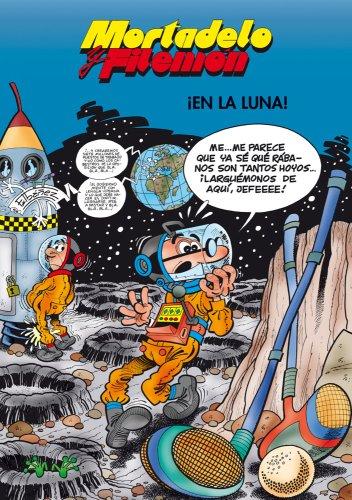 Descargar Libro Mortadelo Y Filemón. ¡en La Luna! Francisco Ibáñez