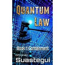 Containment (Quantum Law Book 1)