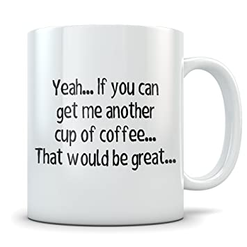 Amazoncom Office Space Mug Funny Bill Lumbergh Quote Coffee