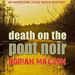 Death on the Pont Noir