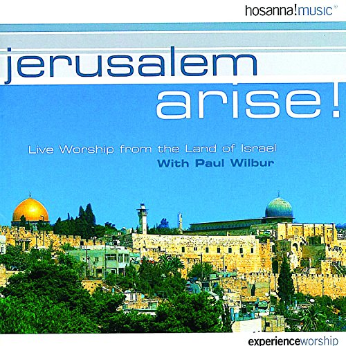 Paul Wilbur - Jerusalem Arise! (1999)