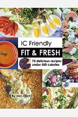 IC Friendly Fit & Fresh Kindle Edition