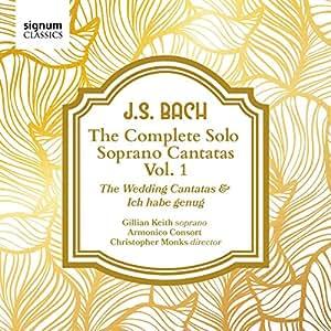 J. S. Bach: The Solo Soprano Cantatas, Vol. 1