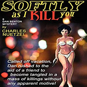 Softly As I Kill You Audiobook