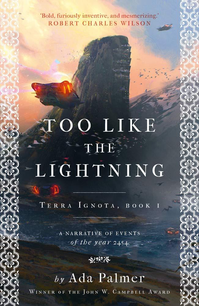 Too Like the Lightning: 1 (Terra Ignota): Amazon.co.uk: Palmer, Ada:  9781786699503: Books