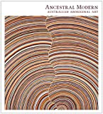 Ancestral Modern, Pamela McClusky and Wally Caruana, 0300180039