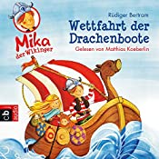 Wettfahrt der Drachenboote (Mika, der Wikinger 1) | Rüdiger Bertram