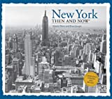 new york then and now - New York Then and Now (Then & Now Thunder Bay)