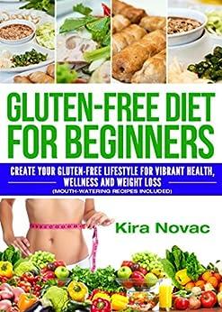 Gluten Free Beginners Lifestyle Gluten Free ebook