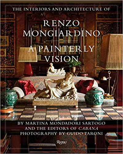 The Interiors and Architecture of Renzo Mongiardino A Painterly Vision