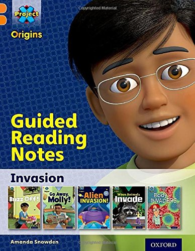 Project X Origins: Orange Book Band, Oxford Level 6: Invasion: Guided reading notes pdf