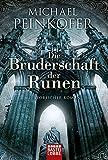 Die Bruderschaft der Runen: Historischer Roman (Klassiker. Historischer Roman. Bastei Lübbe Taschenbücher)