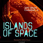 Islands of Space | John Wood Campbell Jr.