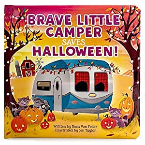 Brave Little Camper Saves Halloween (Padded Storybook)