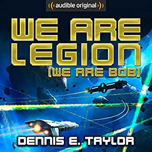 We Are Legion (We Are Bob) Audiobook