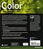 Color A Photographers Guide to Directing the Eye, Creating Visual Depth, and Conveying Emotion (Digital Photography Courses)